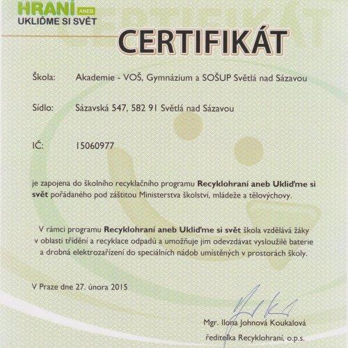 Certifikát školy o zapojení do projektu Recyklohraní aneb Ukliďme si svět